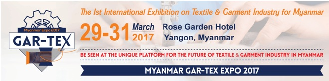 The 1st International Exhibition & Conference on Textile & Garment Industry for Myanmar