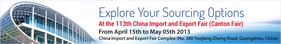 113th Canton Fair 2013