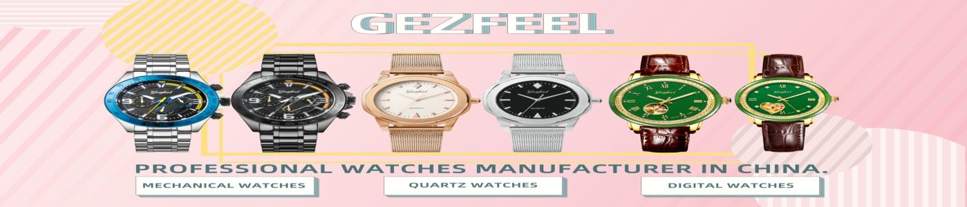 Shenzhen Gezfeel Watch Co Ltd