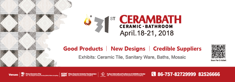 31st CeramBath,Foshan China 18-21 April 2018.