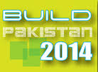 Build Pakistan 2014 to be held from 25 to 27 February at Expo Centre, Lahore along with STONECA