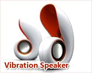 Innovative Vibration Speaker